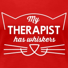 My therapist has whiskers. Women's T-Shirts