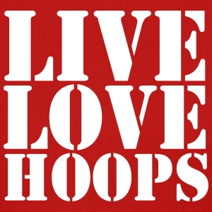 Live Love Hoops Shirt - Women's T-Shirt