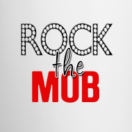 Design ~ Rock the Mob Mug