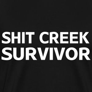 Shit creek survivor T-Shirts - Men's Premium T-Shirt