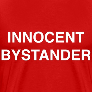 Innocent Bystander T-Shirts - Men's Premium T-Shirt
