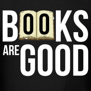 books_are_good T-Shirts - Men's T-Shirt