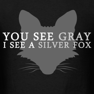 silver_fox T-Shirts - Men's T-Shirt