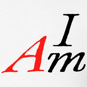 I AM by Tai's Tees - Men's T-Shirt