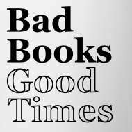 Design ~ Bad Books, Good Times Logo - mug