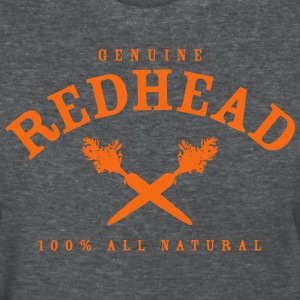 Genuine Redhead All Natural - Women's T-Shirt