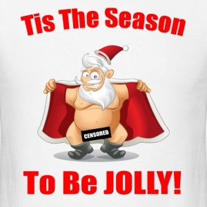 Tis The Season T-Shirts - Men's T-Shirt