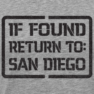 If Found Return to San Diego T-Shirts - Men's Premium T-Shirt