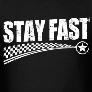 stay_fast T-Shirts - Men's T-Shirt