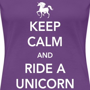 Keep Calm and Ride a Unicorn Women's T-Shirts - Women's Premium T-Shirt