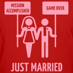 Just Married – Mission Accomplished – Game Over Women's T-Shirts