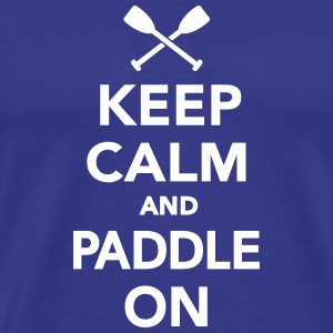 Keep calm and Paddle on T-Shirts - Men's Premium T-Shirt