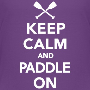 Keep calm and Paddle on Kids' Shirts - Kids' Premium T-Shirt