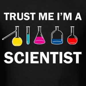 trust me i'm a scientist - Men's T-Shirt