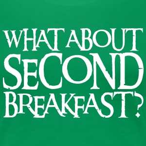 WHAT ABOUT SECOND BREAKFAST? Women's T-Shirts - Women's Premium T-Shirt