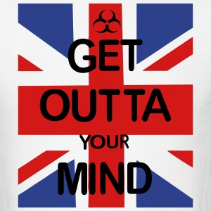 GET OTTA YOUR MIND T-Shirts - Men's T-Shirt