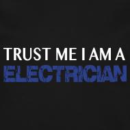 Design ~ LS Trust Me I am a  electrician