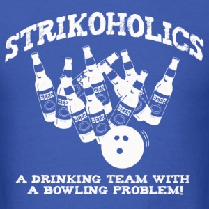 Strikoholic Bowler  - Men's T-Shirt