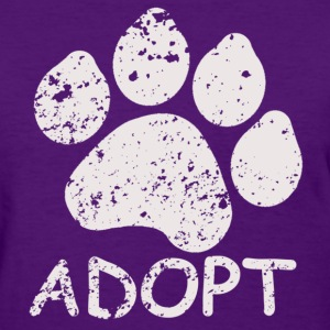 Adopt a Pet  - Women's T-Shirt