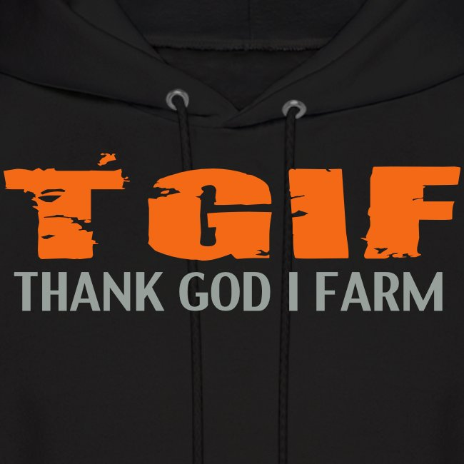 TGIF THANK GOD I FARM