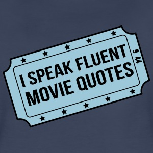 I speak fluent movie quotes Women's T-Shirts - Women's Premium T-Shirt