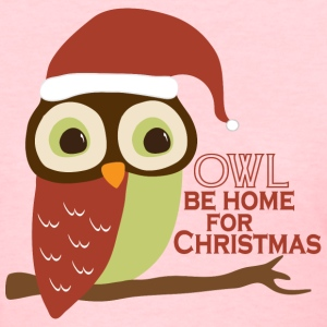 Owl Be Home For Christmas Women's T-Shirts - Women's T-Shirt
