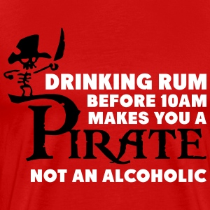 Drinking rum before 10am like a pirate T-Shirts - Men's Premium T-Shirt