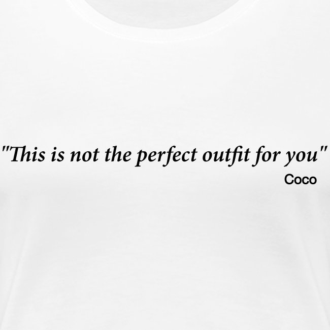 CoCo quote - outfit