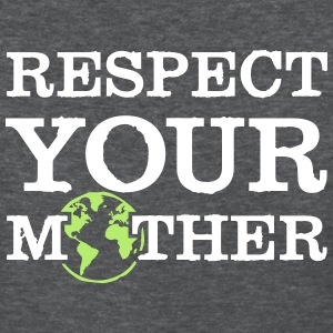 respect your mother Women's T-Shirts - Women's T-Shirt