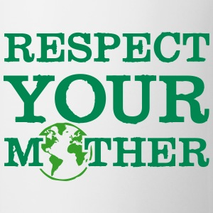 respect your mother Bottles & Mugs - Coffee/Tea Mug