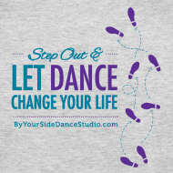 Design ~ Womens Long Sleeve Jersey T-Shirt - Let Dance Change Your Life