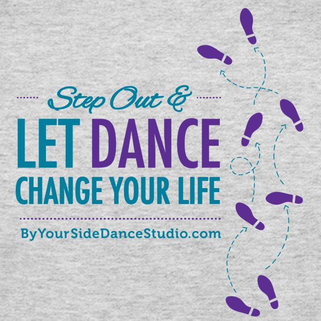 Womens Long Sleeve Jersey T-Shirt - Let Dance Change Your Life