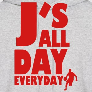 J'S ALL DAY EVERYDAY Hoodies - Men's Hoodie