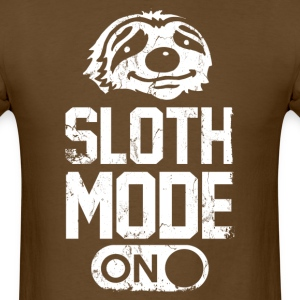 sloth_mode_on_t_shirt T-Shirts - Men's T-Shirt