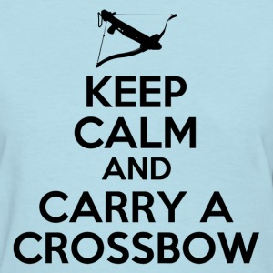 keep_calm_and_carry_a_crossbow Women's T-Shirts - Women's T-Shirt
