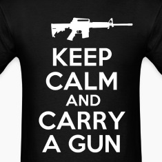 keep_calm_and_carry_a_gun_tshirt T-Shirts