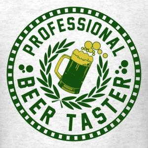 professional_beer_taster_t_shirt T-Shirts - Men's T-Shirt