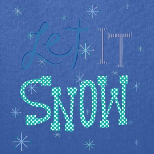 Let It Snow Bags & backpacks - Tote Bag