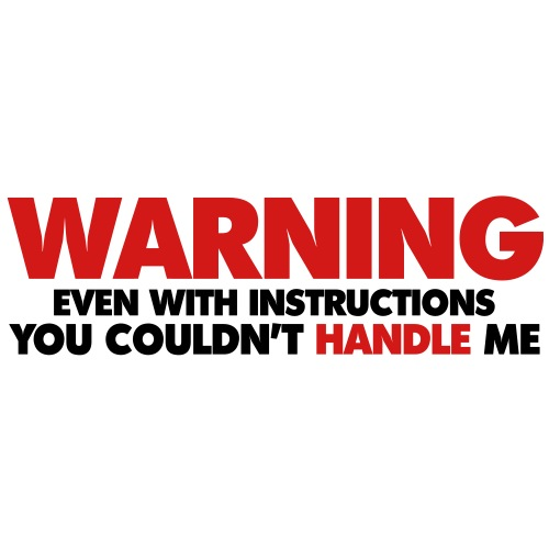 warning_couldnt_handle_me