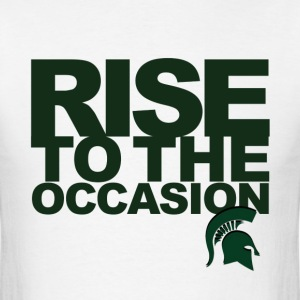 MSU Rise to the Occasion Spartans - Men's T-Shirt