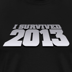 i survived 2013 T-Shirts