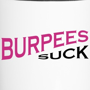 Burpees Suck - Funny Fitness - Travel Mug