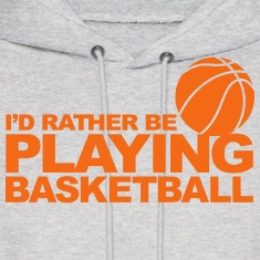 I'd rather be playing basketball Hoodies