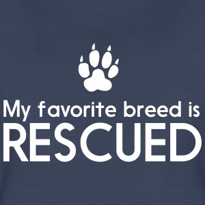 My favorite breed is rescued Women's T-Shirts - Women's Premium T-Shirt