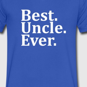 Best Uncle Ever. T-Shirts - Men's V-Neck T-Shirt by Canvas