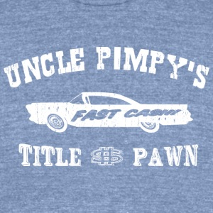Uncle Pimpy's Title Pawn - Fast Cash! - Unisex Tri-Blend T-Shirt by American Apparel