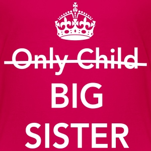 Only child. Big sister Kids' Shirts - Kids' Premium T-Shirt