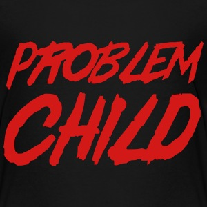 Problem Child Baby & Toddler Shirts - Toddler Premium T-Shirt