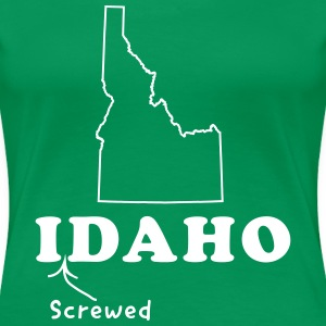 Idaho. I screwed Daho Women's T-Shirts - Women's Premium T-Shirt