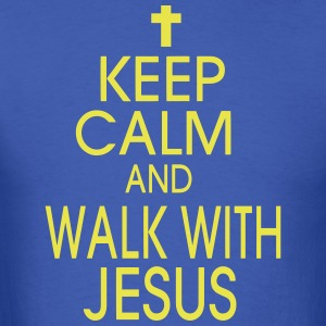 KEEP CALM AND WALK WITH JESUS T-Shirts - Men's T-Shirt